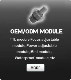 TTL module,Focus adjustable module,Power adjustable module,Mini module,Waterproof module,etc